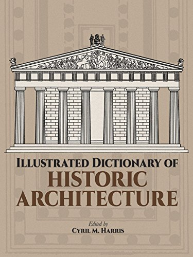 Illustrated Dictionary of Historic Architecture (Dover...