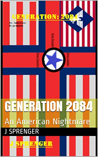 Generation 2084: An American Nightmare