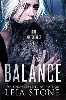 Balance (Matefinder Book 3) by [Leia Stone]