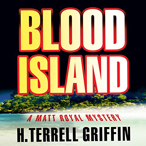 Blood Island (Matt Royal Mysteries) Titelbild