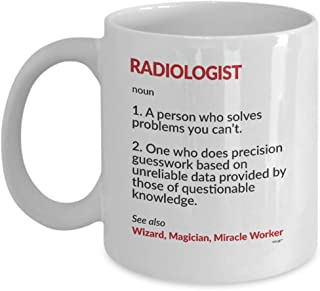 Radiologist Gifts Coffee Mug For Men Women - Funny Best Radiology Technologist Tech Interventional Future Graduation Retirement Retired Christmas Birthday Gag Definition Noun Tea Cup 11oz Whizk MDF641