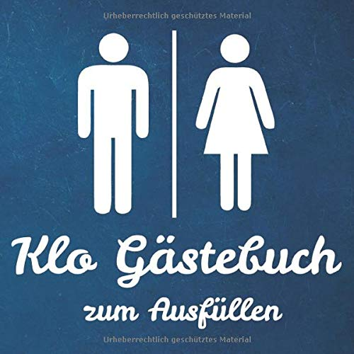 Klo Gästebuch zum Ausfüllen: Klobuch zur Hauseinweihung | 21 cm x21 cm | 120 Seiten |Toilettenbuch...
