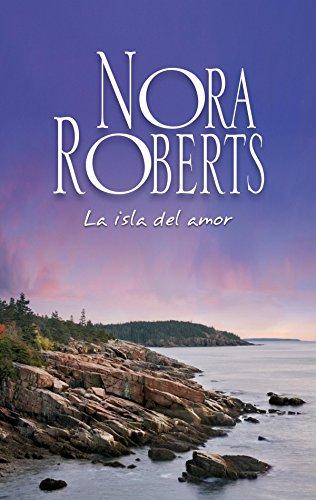 La isla del amor: Los Calhoun (Nora Roberts) eBook: Roberts, Nora ...
