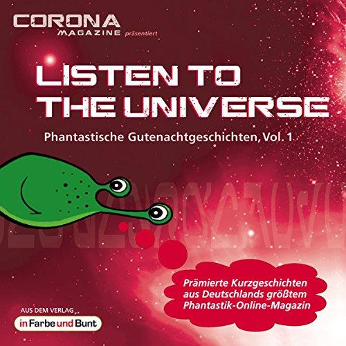 Couverture de Listen to the Universe - Phantastische Gutenachtgeschichten 1