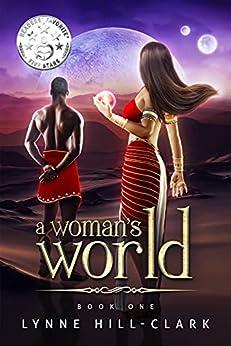 A Woman's World : Book 1 by [Lynne Hill-Clark]