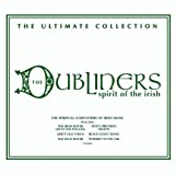 Spirit of the Irish: The Ultimate Collection von The Dubliners