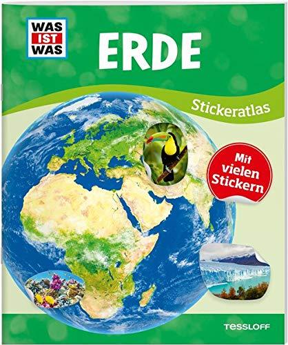 WAS IST WAS Sticker-Atlas Erde: Über 100 Sticker, Infos zu Kontinenten, Tieren und Sehenswürdigkeiten und
