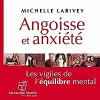 Angoisse et anxiété livre audio