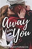 Away from You: A Sweet, Second Chance Military Romance (San Diego Marines)