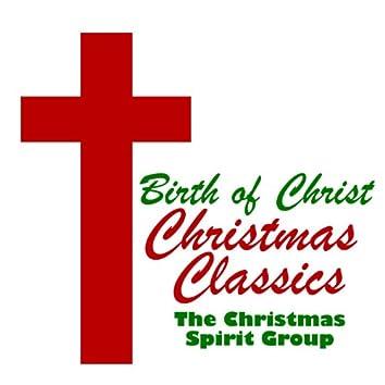 Birth of Christ Christmas Classics