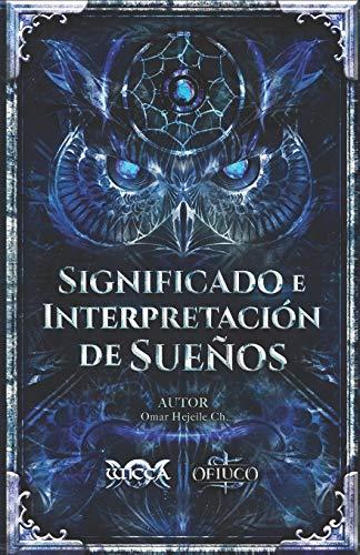 Significado e Interpretación de Sueños (Spanish Edition)