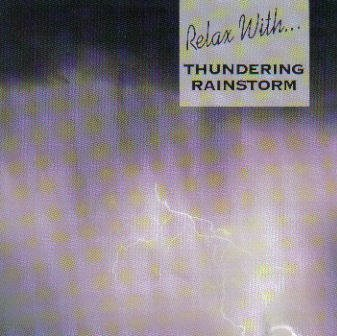 Relax With...Thundering Rainstorm