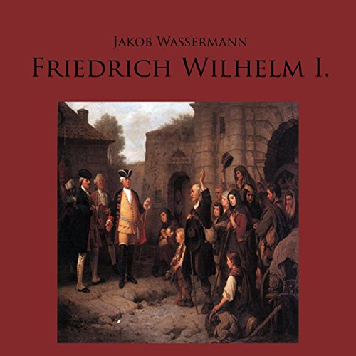 Friedrich Wilhelm I. audiobook cover art
