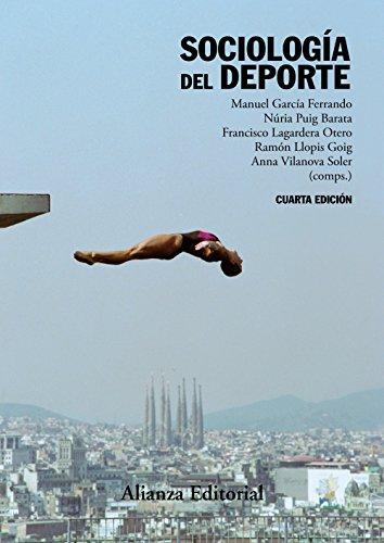 Sociología del deporte: 4.ª edición (El libro universitario - Manuales)