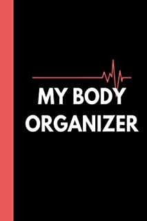 My Body Organizer: Comprehensive medical and health record book for organizing your medical history, health records, and e...