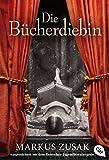 Die Bücherdiebin: Ausgezeichnet mit dem Deutschen Jugendliteraturpreis 2009