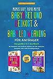 Mamas Baby, Papas maybe – Babybrei und Beikost & Baby led Weaning für Anfänger: Das große 2 in 1 Kochbuch für Babybrei und breifreie Beikost mit 250 einfachen Rezepten. Inkl. BLW Grundlagenbuch