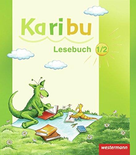 Karibu - Ausgabe 2009: Lesebuch 1 / 2