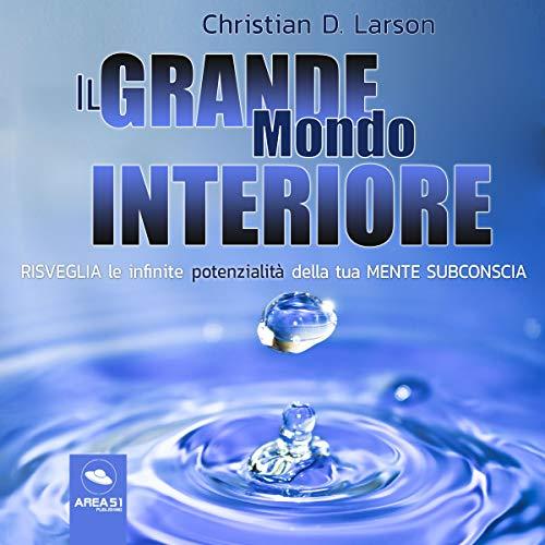 Il grande mondo interiore audiobook cover art