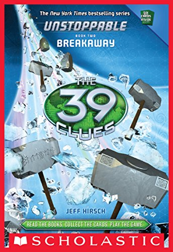 The 39 Clues: Unstoppable Book 2: Breakaway (English Edition)