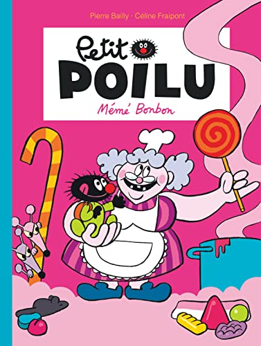 Petit Poilu - Tome 4 - Mémé Bonbon (nouvelle maquette)