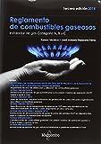 REGLAMENTO DE COMBUSTIBLES GASEOSOS 3ªED.: Instalador de gas Categoría A, B y C