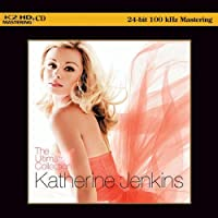 The Ultimate Collection (K2HD Master) by Katherine Jenkins (2012-05-03)