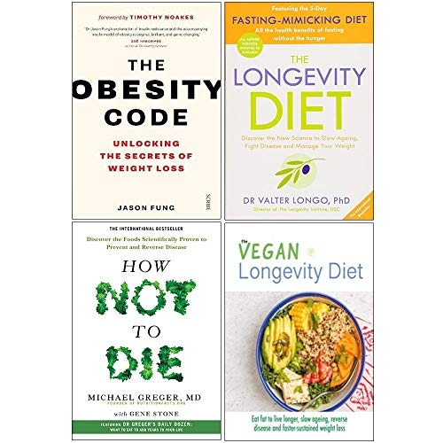 The Longevity Diet ,The Obesity Code & How Not To Die 4 Books Collection Set By Best Seller Author - Dr Valter Longo ,Dr. Jason Fung,Michael Greger & Gene Stone