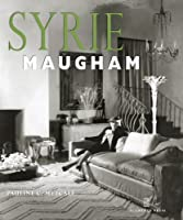 Syrie Maugham: Staging the Glamorous Interiors (20th Century Decorators Series)