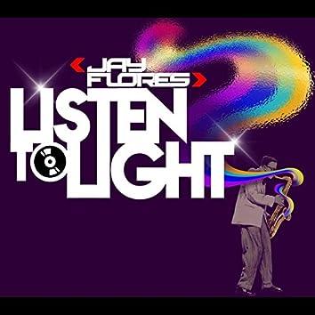 Listen to Light