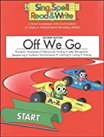 Sing, Spell, Read and Write: Off We Go Grade K