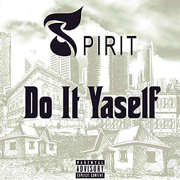 DO IT YASELF