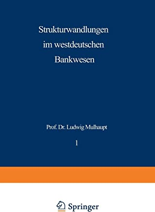Strukturwandlungen im westdeutschen Bankwesen (Schriftenreihe des Instituts f�r Kredit- und Finanzwirtschaft) : B�cher