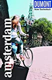 DuMont Reise-Taschenbuch Amsterdam: Reiseführer plus Reisekarte. Mit individuellen Autorinnentipps...