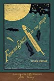 From the Earth to the Moon (Illustrated 1874 Edition): 100th Anniversary Collection