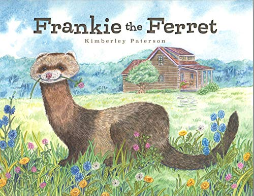Frankie the Ferret by [Kimberley Paterson]