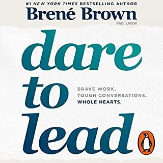 Dare to Lead                   By:                                                                                                                                 Brené Brown                               Narrated by:                                                                                                                                 Brené Brown                      Length: 8 hrs and 10 mins     318 ratings     Overall 4.7