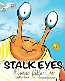 Stalk Eyes: A Heroic Fiddler Crab (Awarded...
