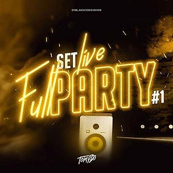Set Live - FULL PARTY #1 (Remix)
