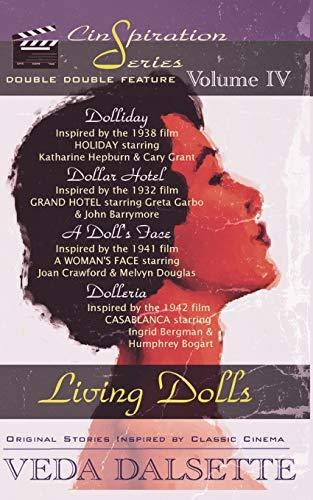 Living Dolls: 4 (Cinspiration)