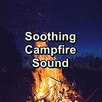 Soothing Campfire Sound