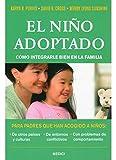 EL NIÑO ADOPTADO. COMO INTEGRAR EN LA FAMILIA (NIÑOS Y ADOLESCENTES)