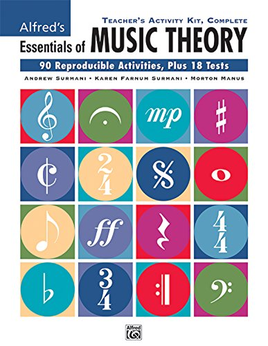 Teacher's Activity Kit, Complete: 90 Reproducible Activities, Plus 18 Tests (Essentials of Music Theory)