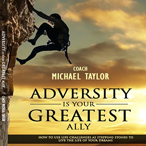 Adversity Is Your Greatest Ally Titelbild