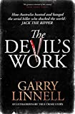 The Devil's Work: Australia's Jack the Ripper and the serial murders that shocked the world. (English Edition)
