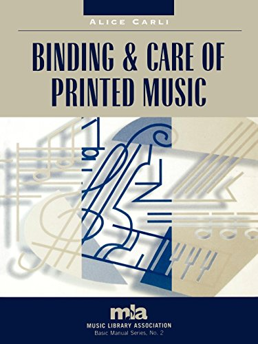 Compare Textbook Prices for Binding and Care of Printed Music Music Library Association Basic Manual Series  ISBN 9780810846524 by Carli, Alice