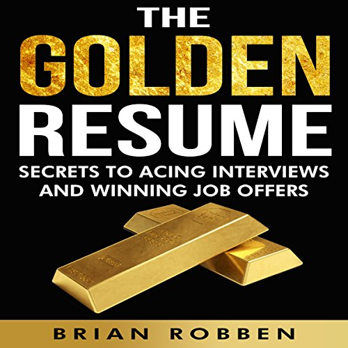 The Golden Resume audiobook cover art
