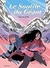 Le souffle du géant par Tom Aureille