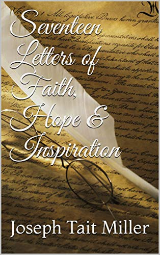 Seventeen Letters of Faith, Hope & Inspiration