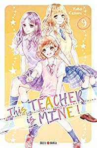 This Teacher is Mine! Edition simple Tome 9